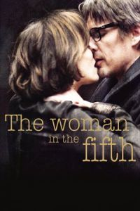 Nonton Film The Woman in the Fifth (2011) Subtitle Indonesia Streaming Movie Download