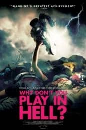 Nonton Film Why Don't You Play in Hell? (2013) Subtitle Indonesia Streaming Movie Download
