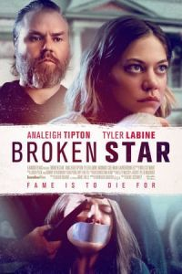 Nonton Film Broken Star (2018) Subtitle Indonesia Streaming Movie Download