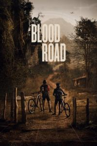 Nonton Film Blood Road (2017) Subtitle Indonesia Streaming Movie Download