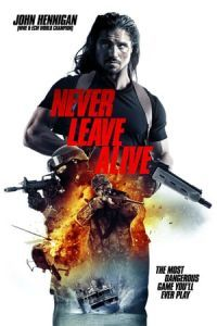 Nonton Film Never Leave Alive (The Most Dangerous Game) (2017) Subtitle Indonesia Streaming Movie Download