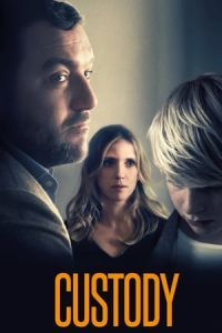Nonton Film Custody (Jusqu'a la garde) (2017) Subtitle Indonesia Streaming Movie Download