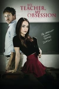 Nonton Film My Teacher, My Obsession(2018) Subtitle Indonesia Streaming Movie Download