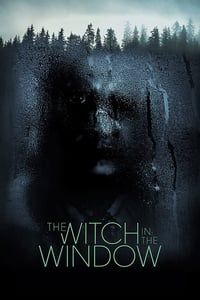 Nonton Film The Witch in the Window (2018) Subtitle Indonesia Streaming Movie Download
