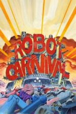 Nonton Film Robot Carnival (1987) Subtitle Indonesia Streaming Movie Download