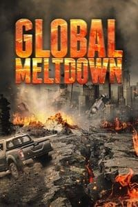 Nonton Film Global Meltdown (2017) Subtitle Indonesia Streaming Movie Download