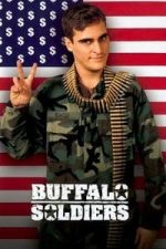 Nonton Film Buffalo Soldiers (2001) Subtitle Indonesia Streaming Movie Download