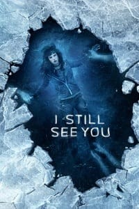 Nonton Film I Still See You (2018) Subtitle Indonesia Streaming Movie Download