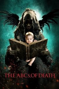 Nonton Film The ABCs of Death (2012) Subtitle Indonesia Streaming Movie Download