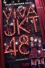 Nonton Film Viva JKT48 (2014) Subtitle Indonesia Streaming Movie Download
