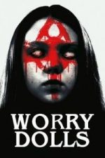 Nonton Film Worry Dolls (2016) Subtitle Indonesia Streaming Movie Download