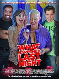 Nonton Film What Happened Last Night (2016) Subtitle Indonesia Streaming Movie Download