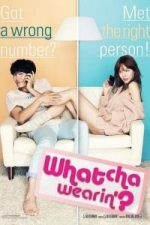 Nonton Film Whatcha Wearin'? (2012) Subtitle Indonesia Streaming Movie Download
