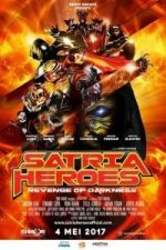 Nonton Film Satria Heroes: Revenge of Darkness (2017) Subtitle Indonesia Streaming Movie Download