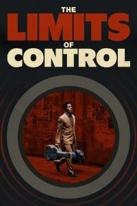Nonton Film The Limits of Control (2009) Subtitle Indonesia Streaming Movie Download