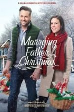 Nonton Film Marrying Father Christmas (2018) Subtitle Indonesia Streaming Movie Download