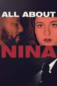 Nonton Film All About Nina (2018) Subtitle Indonesia Streaming Movie Download