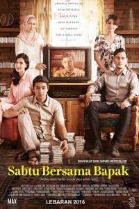 Nonton Film Sabtu Bersama Bapak (2016) Subtitle Indonesia Streaming Movie Download
