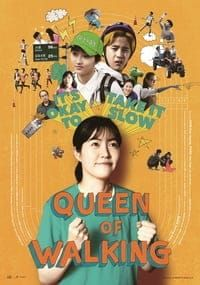 Nonton Film Queen of Walking (2016) Subtitle Indonesia Streaming Movie Download