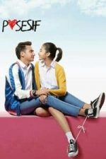 Nonton Film Posesif (2017) Subtitle Indonesia Streaming Movie Download