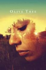 Nonton Film The Olive Tree (2016) Subtitle Indonesia Streaming Movie Download
