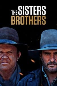 Nonton Film The Sisters Brothers (2018) Subtitle Indonesia Streaming Movie Download