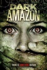 Nonton Film Dark Amazon (2014) Subtitle Indonesia Streaming Movie Download