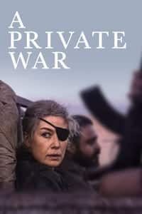 Nonton Film A Private War (2018) Subtitle Indonesia Streaming Movie Download