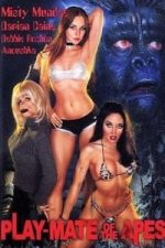 Nonton Film Play-Mate of the Apes (2002) Subtitle Indonesia Streaming Movie Download