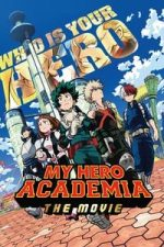 Nonton Film My Hero Academia: The Movie (2018) Subtitle Indonesia Streaming Movie Download
