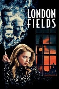 Nonton Film London Fields (2018) Subtitle Indonesia Streaming Movie Download