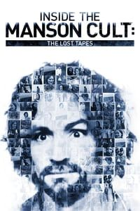 Nonton Film Inside the Manson Cult: The Lost Tapes (2018) Subtitle Indonesia Streaming Movie Download