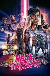 Nonton Film Mega Time Squad (2016) Subtitle Indonesia Streaming Movie Download