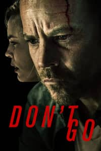 Nonton Film Don't Go (2018) Subtitle Indonesia Streaming Movie Download