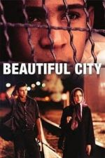 Nonton Film Beautiful City (2005) Subtitle Indonesia Streaming Movie Download