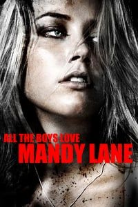 Nonton Film All the Boys Love Mandy Lane (2008) Subtitle Indonesia Streaming Movie Download