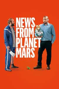 Nonton Film News from Planet Mars (2016) Subtitle Indonesia Streaming Movie Download