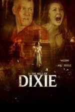 Nonton Film In The Hell of Dixie (2016) Subtitle Indonesia Streaming Movie Download