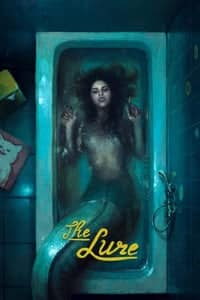 Nonton Film The Lure (2015) Subtitle Indonesia Streaming Movie Download