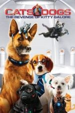 Nonton Film Cats & Dogs: The Revenge of Kitty Galore (2010) Subtitle Indonesia Streaming Movie Download