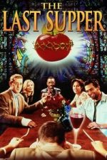Nonton Film The Last Supper (1995) Subtitle Indonesia Streaming Movie Download