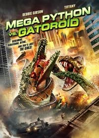 Nonton Film Mega Python vs. Gatoroid (2011) Subtitle Indonesia Streaming Movie Download