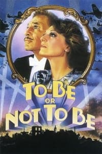 Nonton Film To Be or Not to Be (1983) Subtitle Indonesia Streaming Movie Download
