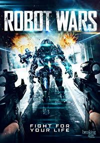 Nonton Film Robot Wars (2016) Subtitle Indonesia Streaming Movie Download
