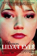Nonton Film Lilya 4-ever (2002) Subtitle Indonesia Streaming Movie Download