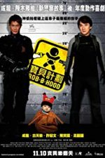 Nonton Film Rob-B-Hood (2006) Subtitle Indonesia Streaming Movie Download
