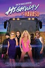Nonton Film Highway to Havasu (2017) Subtitle Indonesia Streaming Movie Download