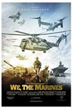 Nonton Film We, the Marines (2017) Subtitle Indonesia Streaming Movie Download