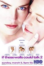 Nonton Film If These Walls Could Talk 2 (2000) Subtitle Indonesia Streaming Movie Download