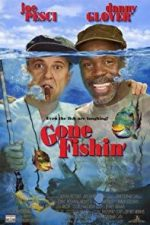 Nonton Film Gone Fishin' (1997) Subtitle Indonesia Streaming Movie Download